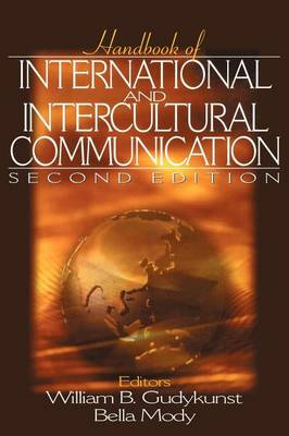 Handbook of International and Intercultural Communication (Hardback)