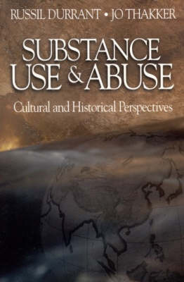 Substance Use and Abuse: Cultural and Historical Perspectives (Paperback)