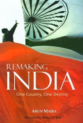 Remaking India: One Country, One Destiny - Response Books (Hardback)