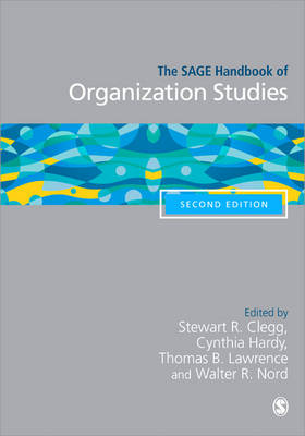 The Sage Handbook of Organization Studies (Hardback)