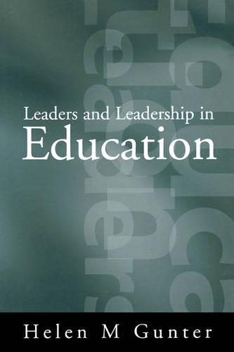 Leaders and Leadership in Education (Paperback)