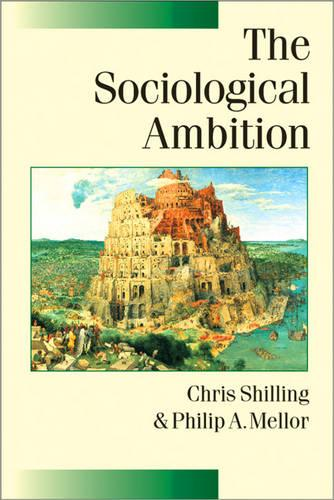 The Sociological Ambition: Elementary Forms of Social and Moral Life - Published in Association with Theory, Culture & Society (Paperback)