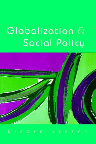 Globalization and Social Policy: Beyond the State? (Paperback)