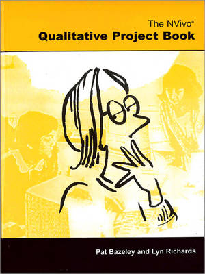 The NVivo Qualitative Project Book (Hardback)