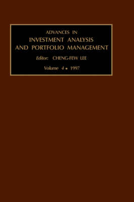 Advances in Investment Analysis and Portfolio Management - Advances in Investment Analysis and Portfolio Management v. 4 (Hardback)