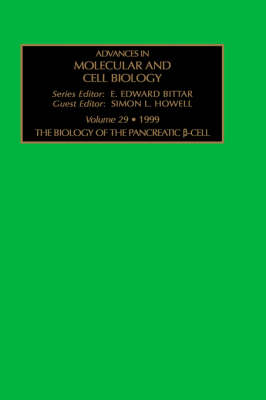 The Biology of the Pancreatic Cell - Advances in Molecular & Cell Biology v. 29 (Hardback)