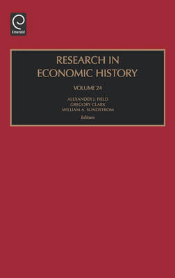 Research in Economic History - Research in Economic History v. 24 (Hardback)