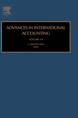 Advances in International Accounting: Vol. 19 - Advances in International Accounting 19 (Hardback)