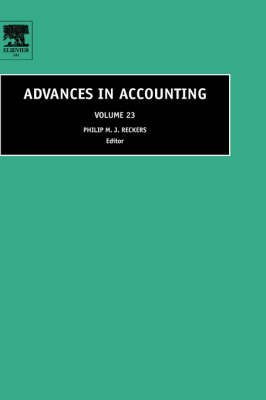 Advances in Accounting - Advances in Accounting v. 23 (Hardback)