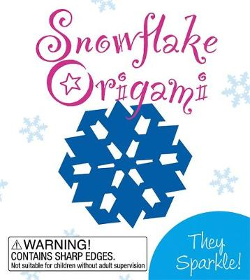 Snowflake Origami: They Sparkle! (Mixed media product)