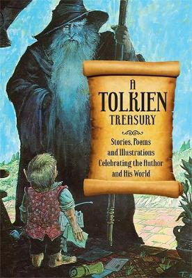A Tolkien Treasury: Stories, Poems, and Illustrations Celebrating the Author and His World (Paperback)