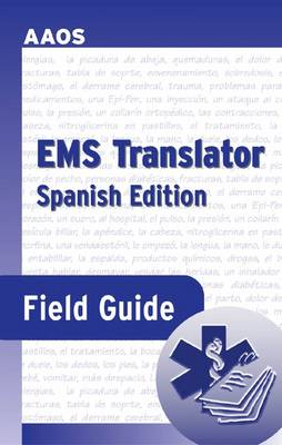 EMS Translator Field Guide: Spanish Edition (Sheet map, rolled)