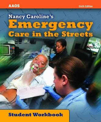 Nancy Caroline's Emergency Care in the Streets, Student Workbook (Paperback)