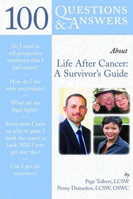 100 Questions & Answers About Life After Cancer: A Survivor's Guide (Paperback)
