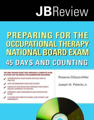 Preparing for the Occupational Therapy National Board Exam: 45 Days and Counting (Paperback)