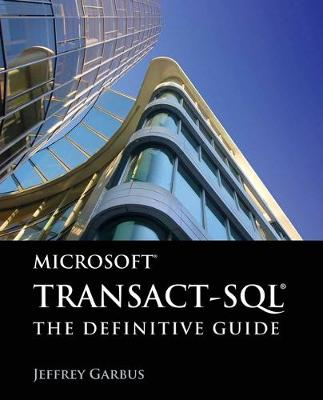 Microsoft Transact-SQL: The Definitive Guide (Paperback)