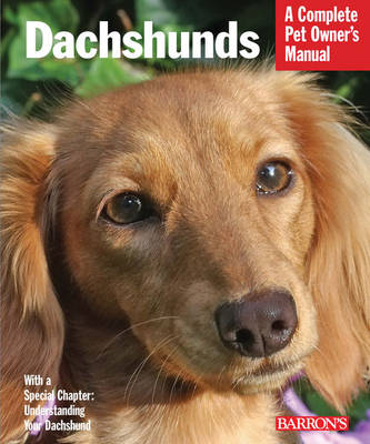 Dachshunds: Complete Pet Owner's Manual (Paperback)