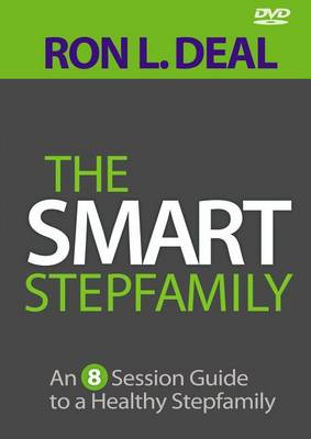 The Smart Stepfamily: An 8-Session Guide to a Healthy Stepfamily (DVD)