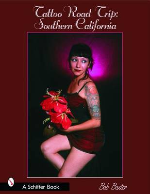 Tattoo Road Trip: Southern California (Paperback)