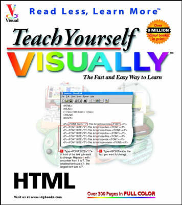 Teach Yourself HTML Visually - Teach Yourself Visually (Paperback)