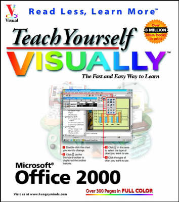 Teach Yourself Office 2000 Visually - IDG's 3-D visual series (Paperback)