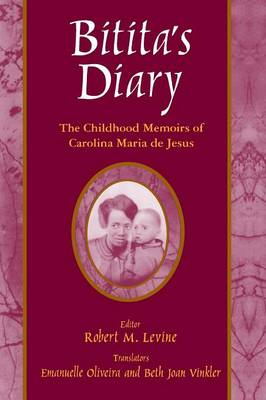Bitita's Diary: The Autobiography of Carolina Maria de Jesus (Paperback)