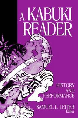 A Kabuki Reader: History and Performance (Paperback)
