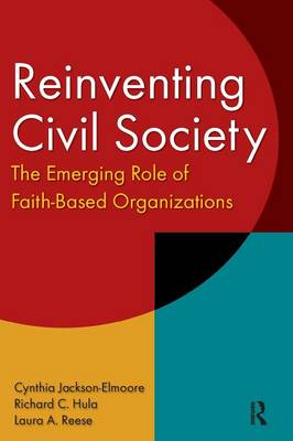 Reinventing Civil Society: The Emerging Role of Faith-Based Organizations (Paperback)
