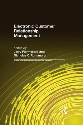 Electronic Customer Relationship Management - Advances in Management Information Systems (Hardback)