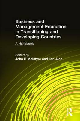 Business and Management Education in Transitioning and Developing Countries: A Handbook (Hardback)