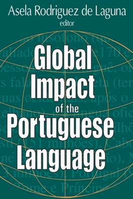 Global Impact of the Portuguese Language (Paperback)