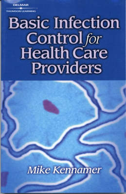 Basic Infection Control for the Health Care Profession (Paperback)