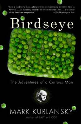 Birdseye: The Adventures of a Curious Man (Paperback)