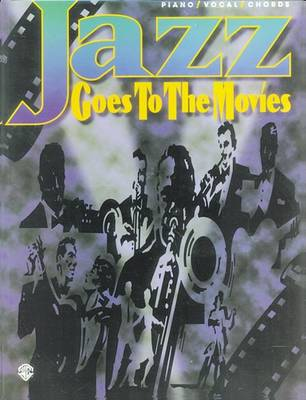 Jazz Goes to the Movies: Piano/Vocal/Chords (Paperback)