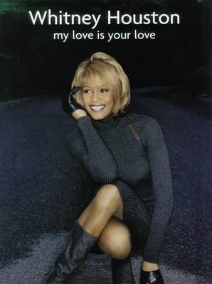 Whitney Houston: My Love is Your Love (Paperback)