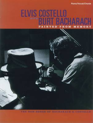 Burt Bacharach with Elvis Costello: Painted from Memory (Paperback)