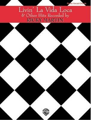 Ricky Martin: Livin' La Vida Loca and Other Hits: Livin' La Vida Loca and Other Hits (Paperback)