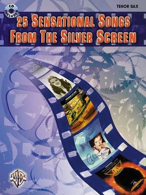 Play along: Great Songs from the Silver Screen: Tenor Saxophone Book and CD (Mixed media product)