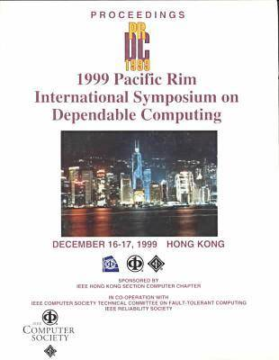 Pacific Rim International Symposium on Dependable Computing 1999: PRDC '99 (Paperback)