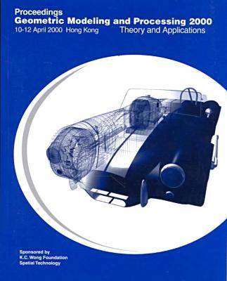 Geometric Modelling and Processing 2000 (Gmp '00) (Paperback)