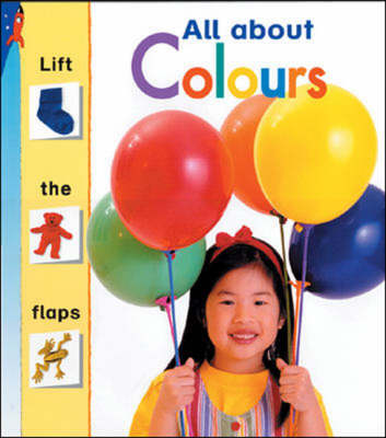 All about Colours-Lift the Fla - First Links (Paperback)