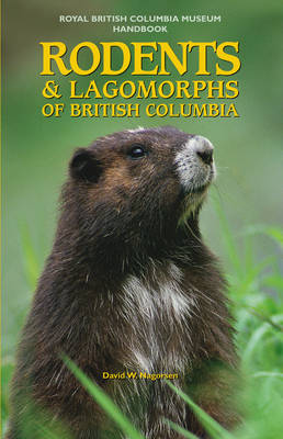 Rodents and Lagomorphs of British Columbia (Paperback)