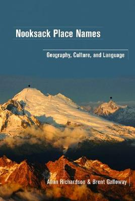 Nooksack Place Names: Geography, Culture and Language (Paperback)