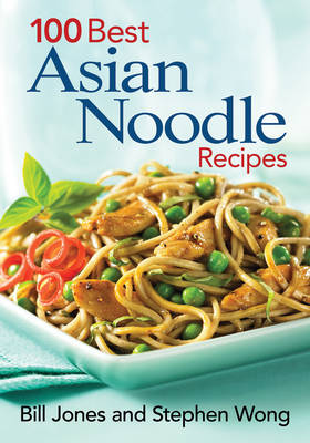 100 Best Asian Noodle Recipes (Paperback)
