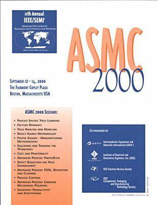 IEEE/SEMI Advanced Semiconductor Manufacturing Conference and Workshop (ASMC) 2000 (Paperback)