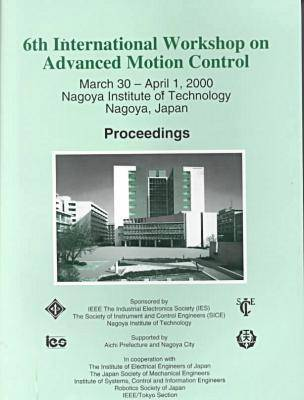 International Workshop on Advanced Motion Control 2000,5th (Paperback)
