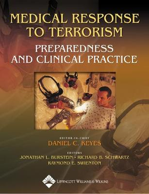 Medical Response to Terrorism: Preparedness and Clinical Practice (Hardback)