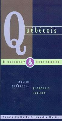 Quebecois-English/English-Quebecois Dictionary and Phrasebook (Paperback)