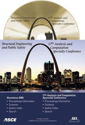 Structures Congress 2006: Structural Engineering and Public Safety (CD-ROM)