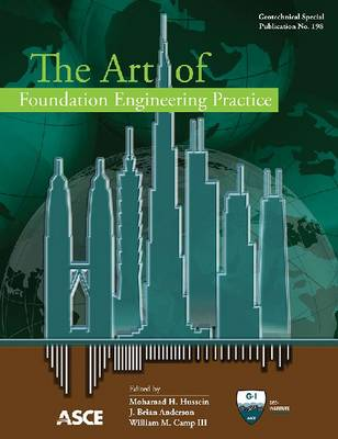 Art of Foundation Engineering Practics (GSP 198) - Geotechnical Special Publication 198 (Paperback)